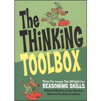 Thinking Toolbox: 35 Lessons That Will Build Your Reasoning Skills