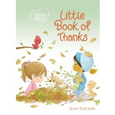Precious Moments Little Book of Thanks, by Jean Fischer, Board Book