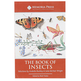 Memoria Press, The Book of Insects Text, 2nd Edition, Paperback, 175 Pages, Grades 4-6