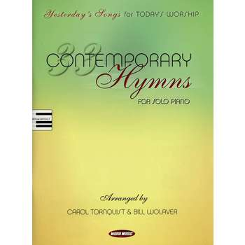 33 Contemporary Hymns: For Piano Solo, by Carol Tornquist and Bill Wolavar, Songbook