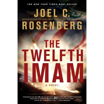 The Twelfth Imam, The Twelfth Imam Series, Book 1, by Joel C. Rosenberg, Paperback