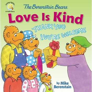 The Berenstain Bears Love Is Kind, by Mike Berenstain, Paperback