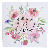 P. Graham Dunn, You Are So Loved Canvas Wall Art, Pink Floral, 11 x 11 inches