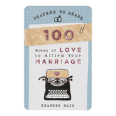 DaySpring, Prayers to Share: 100 Notes Of Love To Affirm Your Marriage, 4 1/2 x 6 inches, 100 Notes