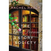 The Fifth Avenue Story Society, by Rachel Hauck, Paperback
