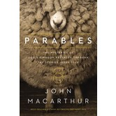 Parables: The Mysteries Of God's Kingdom Revealed Through The Stories Jesus Told, by John MacArthur