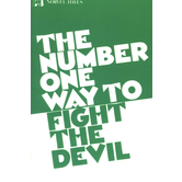 The Number One Way to Fight the Devil, by Norvel Hayes
