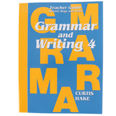 Saxon Grammar and Writing Teacher Guide, Grade 4, Curtis Hake, 216 Pages