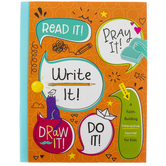 Read It! Pray It! Write It! Draw It! Do It! Journal for Kids, Paperback, 192 Pages, Ages 6-9
