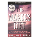 The Maker's Diet: The 40-Day Health Experience That Will Change Your Life Forever, by Jordan Rubin