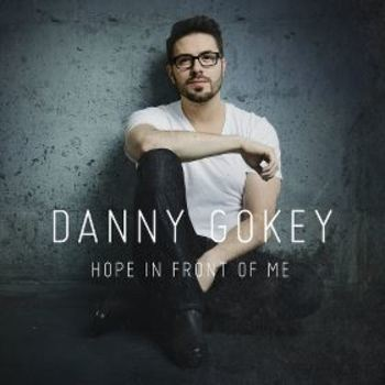 Hope In Front Of Me, by Danny Gokey, CD