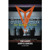 Hidden, Left Behind Kids Collection, Book 3, by Tim LaHaye and Jerry Jenkins, Paperback
