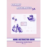 Primary Mathematics Home Instructor's Guide Level 3A for Singapore Math U.S. and 3rd Ed, Grades 3-4
