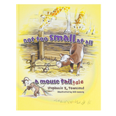 Master Books, Not Too Small At All A Mouse Tale, Hardcover, Grades PreK-3