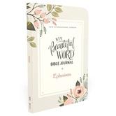 NIV Beautiful Word Bible Journal: Ephesians, by Zondervan, Paperback