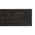 Lighthouse Christian, Joshua 1:9 Be Strong and Courageous Desktop Plaque, Copper, 6 1/2 x 2 x 2 1/4 Inches