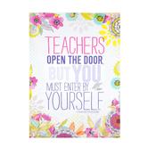 Renewing Minds, Teachers Open the Door Motivational Poster, 13 x 19 Inches