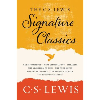 The Complete C. S. Lewis Signature Classics, by C. S. Lewis