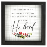 Sincere Surroundings, We Celebrate Rustic Frame Plaque, 10 inches