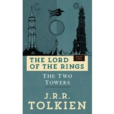 The Two Towers, The Lord Of The Rings, Book 2, by J. R. R. Tolkien, Paperback