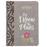 For I Know the Plans: Morning & Evening Devotional, by BroadStreet, Imitation Leather, Gray
