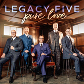 Pure Love, by Legacy Five, CD