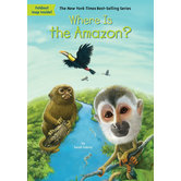 Where Is the Amazon by Sarah Fabiny, Daniel Colon,  and  David Groff, Paperback