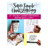 Super Simple Hand Lettering Book, by Kiley Bennett, Paperback, 128 Pages
