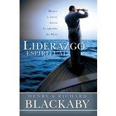 Liderazgo Espiritual, by Henry T. Blackaby and Richard Blackaby