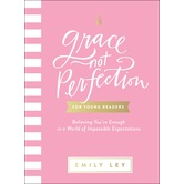 Grace Not Perfection for Young Readers, by Emily Ley, Hardcover