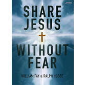 Share Jesus Without Fear Member Book, by William Fay and Ralph Hodge, Paperback