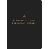 ESV Scripture Journal: Zephaniah, Haggai, Zechariah, and Malachi, Paperback, Black