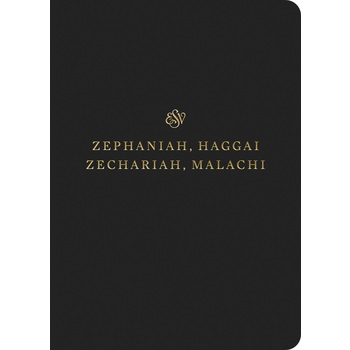 ESV Scripture Journal: Zephaniah, Haggai, Zechariah, and Malachi, Paperback, Black