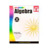 Carson-Dellosa Spectrum Algebra Workbook, Paperback, 128 Pages, Grade 6-8