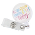 Mary Square, Be The Reason Badge Retractable Reel, 1 1/4 Inches
