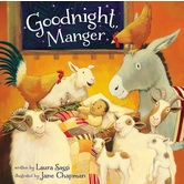 Goodnight Manger, by Laura Sassi and Jane Chapman, Board Book