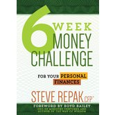 6-Week Money Challenge: For Your Personal Finances, by Steve Repak