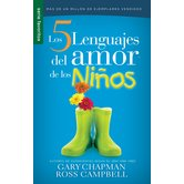 Los 5 Lenguajes del Amor de los Ninos, by Gary Chapman and Ross Campbell, Mass Market Paperbound