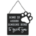 Home Is Where Someone Runs To Greet You Paw Print Wall Decor, Metal, Black, 8 5/8 x 9 3/8 x 1/16 inches