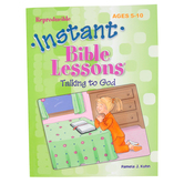 RoseKidz, Instant Bible Lessons Activity Book Talking To God, Reproducible, Ages 5-10