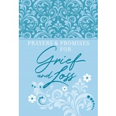 Prayers & Promises for Grief and Loss, by BroadStreet Publishing, Imitation Leather
