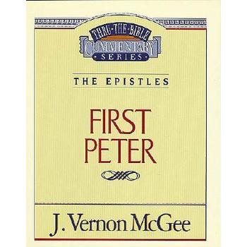 Thru the Bible Commentary: 1 Peter