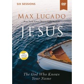 Jesus: The God Who Knows Your Name Video Study, by Max Lucado, DVD