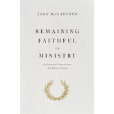 Remaining Faithful in Ministry, by John MacArthur, Paperback