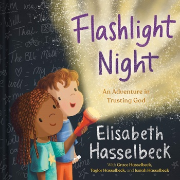 Flashlight Night: An Adventure in Trusting God, by Elisabeth Hasselbeck & Julia Seal, Hardcover