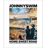 Home Sweet Road, by Johnnyswim, Hardcover