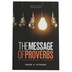 MSG The Message the Book of Proverbs, Paperback