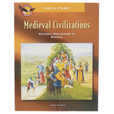 The Classical Historian, Take a Stand! Medieval Civilizations Student Book, 80 Pages, Grades 6-9