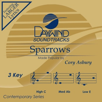 Sparrows, Accompaniment Track, As Made Popular by Cory Asbury, CD