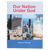 Christian Liberty Press, Our Nation Under God Textbook, Paperback, 154 Pages, Grade 2